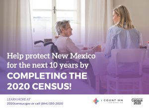 Help protect New Mexico for the next 10 years by completing the 2020 Census!